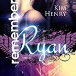 [book] Remember Ryan von Kim Henry