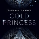 "[Rezension] ""Cold Princess"" von Vanessa Sangue"