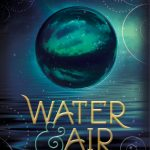 [Rezension] Water & Air – Laura Kneidl