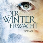 [Rezension] Der Winter erwacht – C.L.Wilson