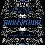[Rezension] Magisterium: Der kupferne Handschuh. Band 2 – Cassandra Clare und Holly Black