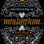 [Rezension] Magisterium: Der Weg ins Labyrinth. Band 1 – Cassandra Clare und Holly Black