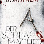 [Rezension] Der Schlafmacher (Joe O'Loughlin und Vincent Ruiz, Band 10) – Michael Robotham