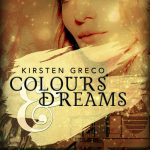 [Rezension] Colours & Dreams – Kirsten Greco