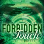[Rezension] Forbidden Touch, Band 2: Acht Momente – Kerstin Ruhkieck