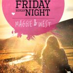 [Rezension] Until Friday Night – Maggie und West – Abbi Glines