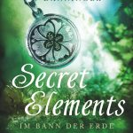 [Rezension] Secret Elements 2: Im Bann der Erde – Johanna Danninger