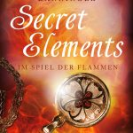 [Rezension] Secret Elements 4: Im Spiel der Flammen – Johanna Danninger