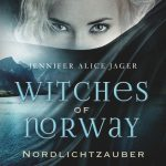 [Rezension] Witches of Norway 1: Nordlichtzauber – Jennifer Alice Jager