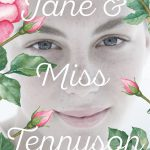 "[Rezension] ""Jane & Miss Tennyson"" von Emma Mills"