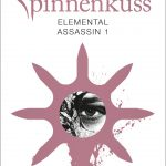 "[Rezension] ""Elemental Assassin 1: Spinnenkuss"" von Jennifer Estep"