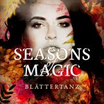 [Rezension ~ Werbung] Seasons of Magic: Blättertanz – Romina Gold